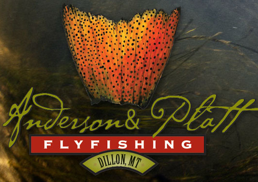 Anderson and Platt Fly Fishing Outfitters in Dillon, Montana
